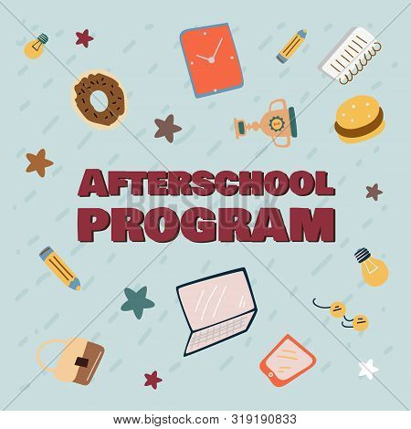Advertising Banner. Informational Poster Inscription Afterschool Program, Cartoon. Essential Simple