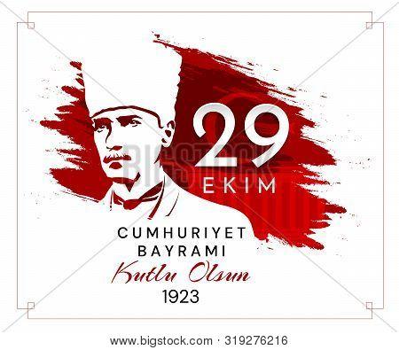 29 Ekim Cumhuriyet Bayrami Kutlu Olsun, Republic Day Turkey. Translation: 29 October Republic Day Tu