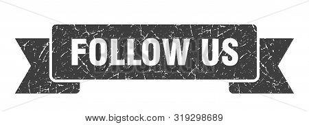 Follow Us Grunge Ribbon. Follow Us Sign. Follow Us Banner