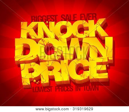 Knock down price banner, lowest prices, biggest sale, typographic design with golden letters, rasterized version