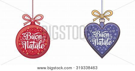 Christmas, Buon Natale, Noel, Navidad, Weihnachten - Christmas On Different  Languages. Buon Natale