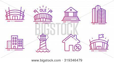 Buildings, Arena Stadium And Skyscraper Buildings Line Icons Set. Loan House, Court Building And Spo