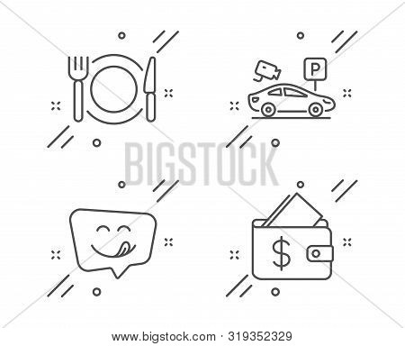 Parking Security, Yummy Smile And Restaurant Food Line Icons Set. Wallet Sign. Video Camera, Emotico