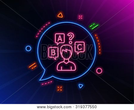 Quiz Test Line Icon. Neon Laser Lights. Select Answer Sign. Business Interview Symbol. Glow Laser Sp