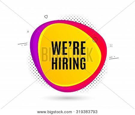 Were Hiring Symbol. Banner Text Shape. Recruitment Agency Sign. Hire Employees Symbol. Geometric Vec