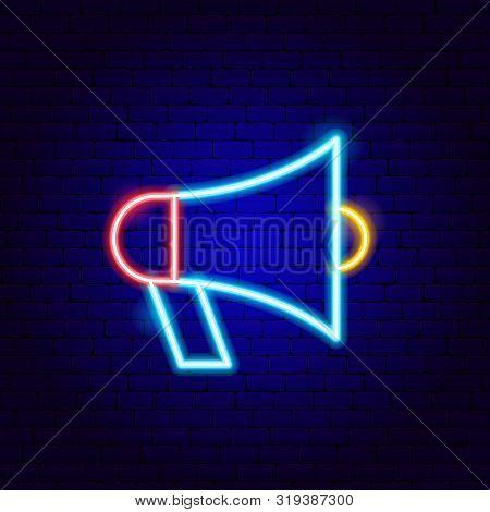 Loudspeaker Neon Sign. Vector Illustration Of Business Promotion.