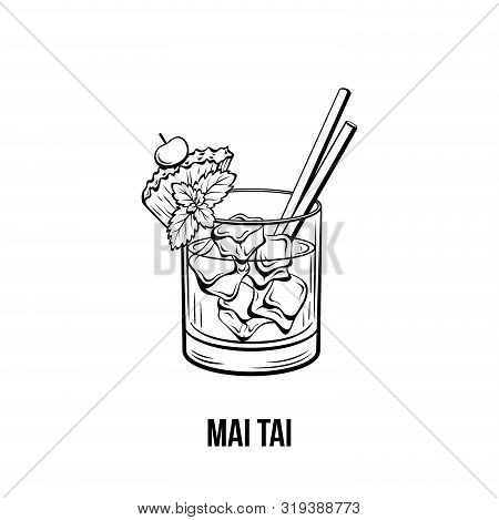 Mai Tai Cocktail Vector Illustration. Monochrome Alcoholic Cocktail, Strong Drink With Pineapple And
