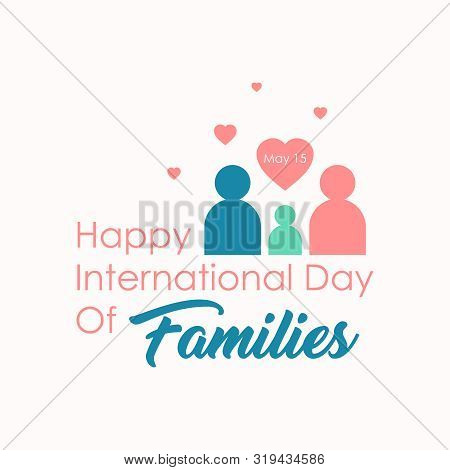 Flat Design International Day Of Families. Design Letter Emblem International Day Of Families. Vecto