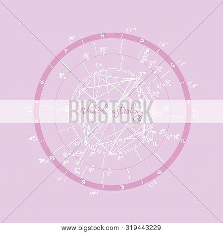 Horoscope Natal Chart, Astrological Celestial Map, Cosmogram, Vitasphere, Radix. Sketch, Design, Out