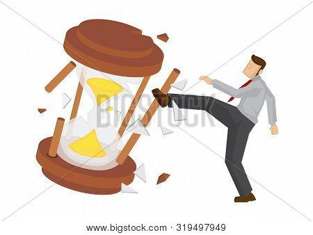 Businessman Break The Hourglass. Concept Of Time Management Or Urgency. Flat Isolated Vector Illustr
