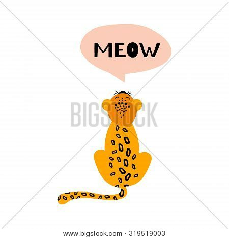 Cute and nice mewing leopard. Cartoon animal isolated on white background. Flat vector illustration. poster