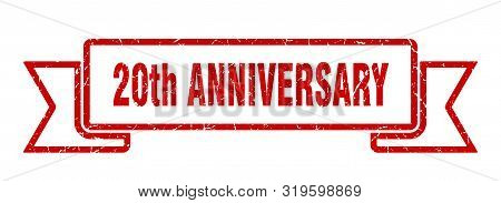 20th Anniversary Grunge Ribbon. 20th Anniversary Sign. 20th Anniversary Banner