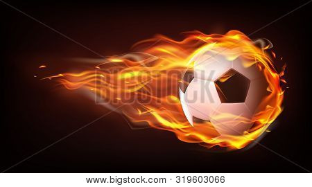 Football Ball Flying Engulfed In Flames, Firing In Darkness After Powerful Strike 3d Realistic Vecto