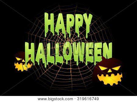 Slimy Happy Halloween Text On Spider Web With Halloween Decoration