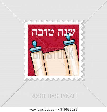 Torah Scroll. Rosh Hashanah Stamp. Shana Tova. Happy And Sweet New Year In Hebrew