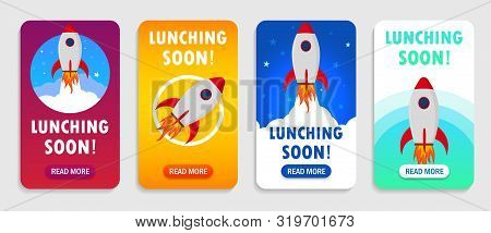Launch Rocket With Launching Soon Interface For Mobile App, Smart Phones. Startup Rocket Banner With