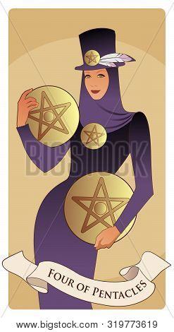 Four Of Pentacles. Tarot Cards. Beautiful And Elegant Rich Woman, Wearing Hat With Feathers And Four