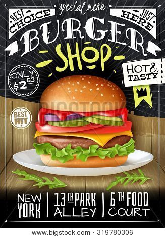 Realistic Burger Poster. Fast Food Burgers Poster On On The Combined Surface Wooden And Chalk Board