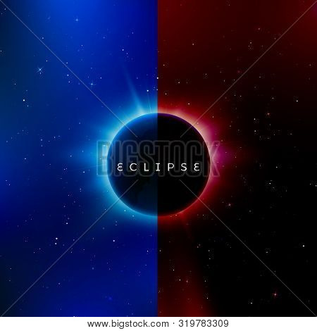 Solar Eclipse. Astronomy Effect - Sun Eclipse. Abstract Astral Universe Background Red And Blue Vers