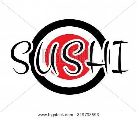 Sushi Rolls Food Japanese. Asian Sushi. Sushi Bar,restaurant,accessories. Cafe Logo. Modern Flat Car