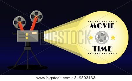 Vintage Retro Movie Camera With Light,video Tape And Star. Movie Time Banner Poster. Cinema Flyer. F