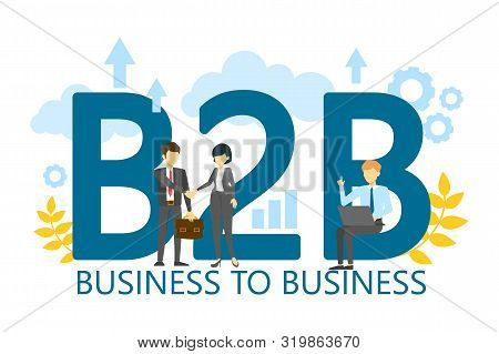 B2B Business To Business Strategy. Corporate Company