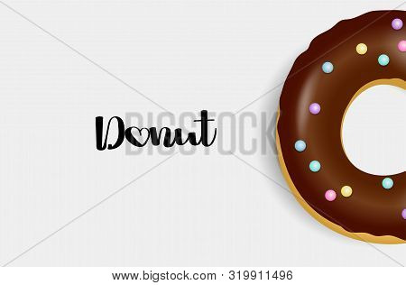 Chocolate Donut. Hand Drawn Bakery Design. Sweet Dessert, Pastry, Donuts For Menu Design. Advertisin