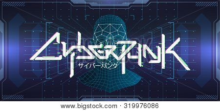 Cyberpunk Colorful Futuristic Lettering Banner With 3d Face Recognition Model And Futuristic Hud Int