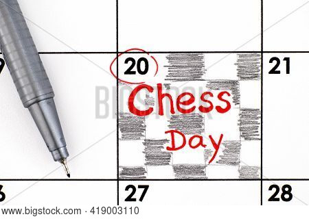 Reminder Chess Day In Calendar With Pen. July 20.