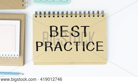 Text Sign Showing Best Practice. Conceptual Photo Better Strategies Quality Solutions Successful Met