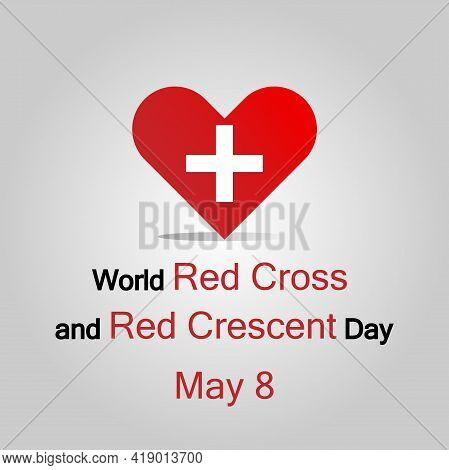 Illustration Flat Design. World Red Cross And Red Crescent Day Concept. May 8. White Red Cross Symbo