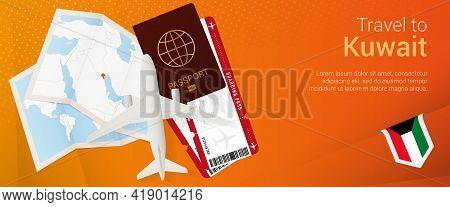 Travel To Kuwait Pop-under Banner. Trip Banner With Passport, Tickets, Airplane, Boarding Pass, Map