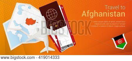 Travel To Afghanistan Pop-under Banner. Trip Banner With Passport, Tickets, Airplane, Boarding Pass,