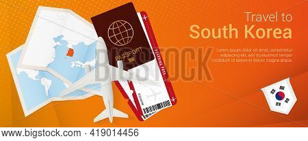 Travel To South Korea Pop-under Banner. Trip Banner With Passport, Tickets, Airplane, Boarding Pass,