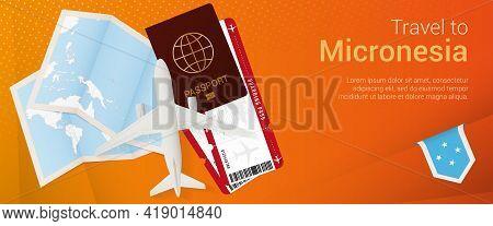 Travel To Micronesia Pop-under Banner. Trip Banner With Passport, Tickets, Airplane, Boarding Pass,