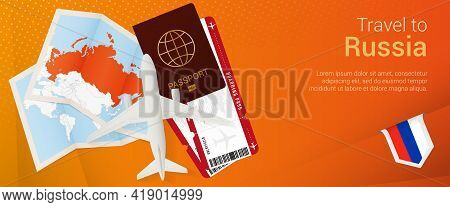 Travel To Russia Pop-under Banner. Trip Banner With Passport, Tickets, Airplane, Boarding Pass, Map