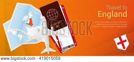 Travel To England Pop-under Banner. Trip Banner With Passport, Tickets, Airplane, Boarding Pass, Map