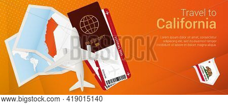 Travel To California Pop-under Banner. Trip Banner With Passport, Tickets, Airplane, Boarding Pass,