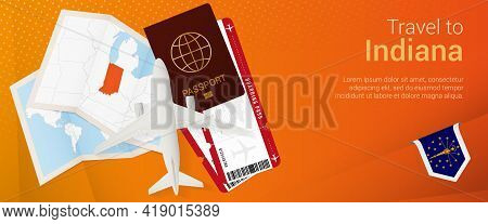 Travel To Indiana Pop-under Banner. Trip Banner With Passport, Tickets, Airplane, Boarding Pass, Map