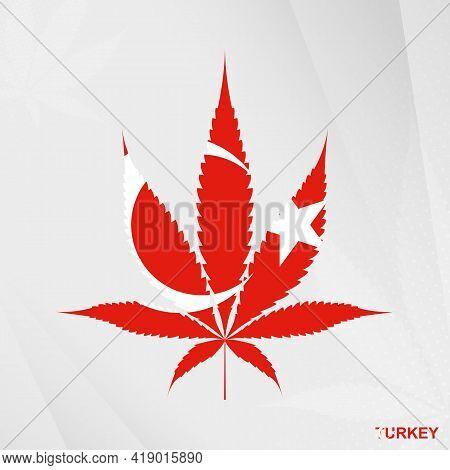 Flag Of Turkey In Marijuana Leaf Shape. The Concept Of Legalization Cannabis In Turkey. Medical Cann
