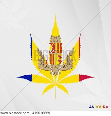 Flag Of Andorra In Marijuana Leaf Shape. The Concept Of Legalization Cannabis In Andorra. Medical Ca