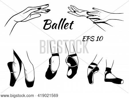 Ballet. Pointe Shoes On The Legs. Graceful Hand Gestures. Ballerina. Silhouette. Vector Illustration