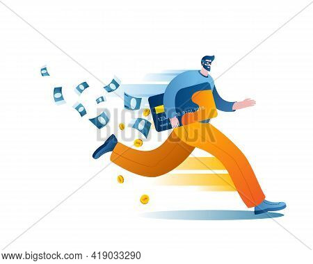 The Hacker Opened The Bank Card And Runs Away With It. Concept Of A Vector Illustration On The Topic