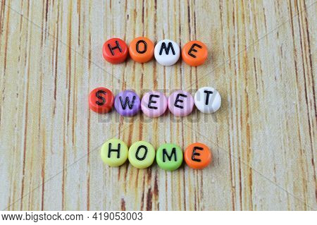 Alphabet Beads With Text Home Sweet Home