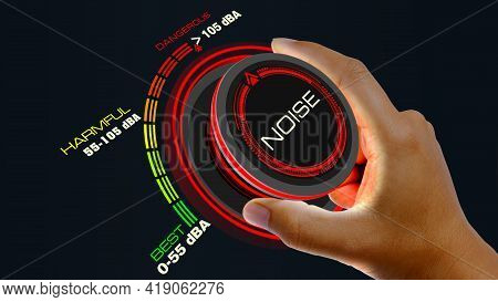 Noise Control Concept Noise Control Concept With Knob Button Changing Value Best To Dangerous  And R