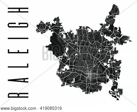 Raleigh Map. Detailed Vector Map Of Raleigh City Administrative Area. Cityscape Poster Metropolitan