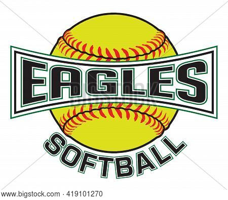 Eagles Softball Graphic Is A Sports Design Which Includes A Softball And Text And Is Perfect For You