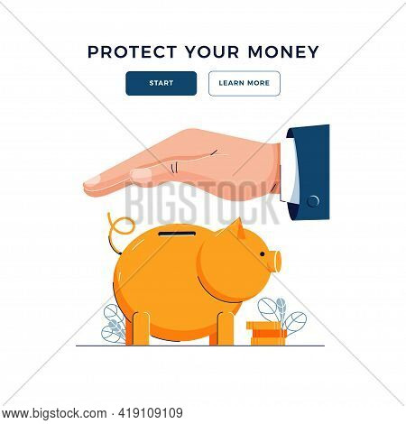 Protect Your Money Banner. Businessman Is Holding Hand Over The Piggy Bank To Protect Savings. Piggy