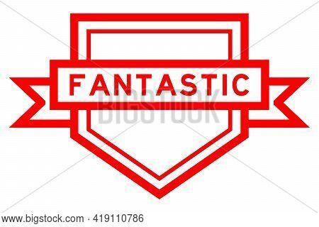 Vintage Red Color Pentagon Label Banner With Word Fantastic On White Background