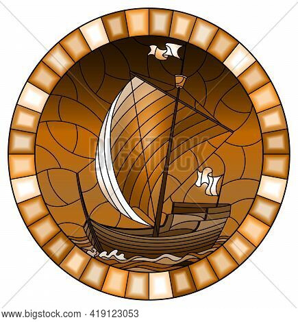 Illustration In Stained Glass Style With An Old Ship Sailing With Sails Against The Sea,  Oval Image